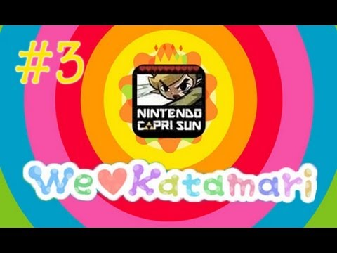 We ♥ Katamari! [Episode 3 With NintendoCapriSun!]
