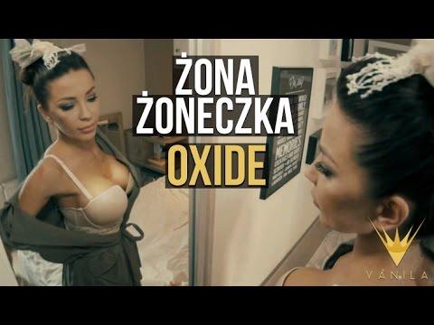 Oxide - Żona Żoneczka (Oficjalny...