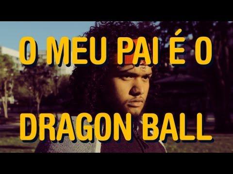 O meu Pai é o Dragon Ball | O Grande Bazar