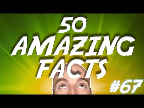 50 AMAZING Facts to Blow Your Mind! #67