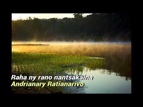 Andrianary Ratianarivo Raha ny rano nantsakaina
