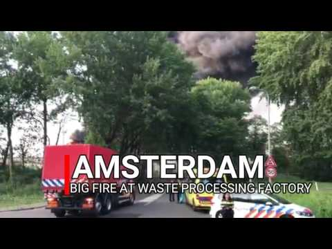 BIG FIRE AT WASTE PROCESSING FACTORY AMSTERDAM