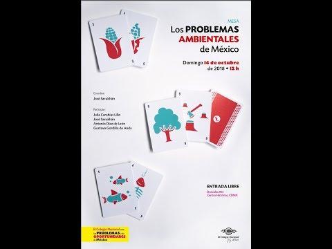 Los Problemas Ambientales De México. Mesa. 3er. Encuentro Libertad Por El Saber