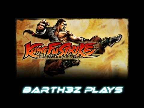 barth3z plays - Kung Fu Strike: The Warriors Rise  