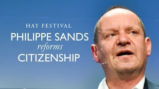 Philippe Sands on Citizenship