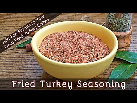 How to Make Deep Fried Turkey Seasoning | Season and Flavor Your Turkeys Fabulously | #94