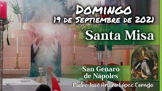 ✅ MISA DE HOY domingo 19 de Septiembre 2021  Padre Arturo Cornejo