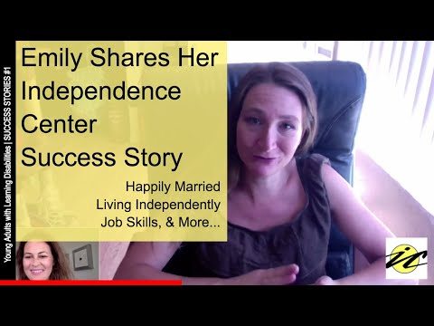 Learning Disabilities & Special Needs Success Stories from Independence Center: Emily