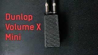 Dunlop Volume X Mini pedal demo by Nik Dobbin