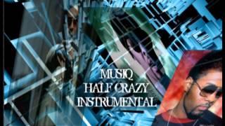MUSIQ HALFCRAZY INSTRUMENTAL