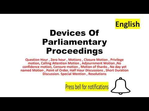 UPSC/IAS/PCS    Devices Of Parliamentary Proceedings