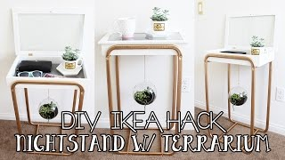 DIY IKEA HACKS: Nightstand with Hanging Succulent Terrarium | DIY IKEA Furniture Hack