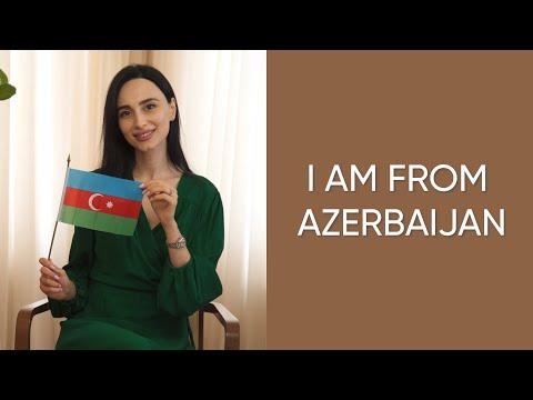 I am from Azerbaijan