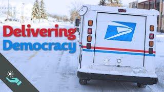Delivering Our Democracy   US Postal Service