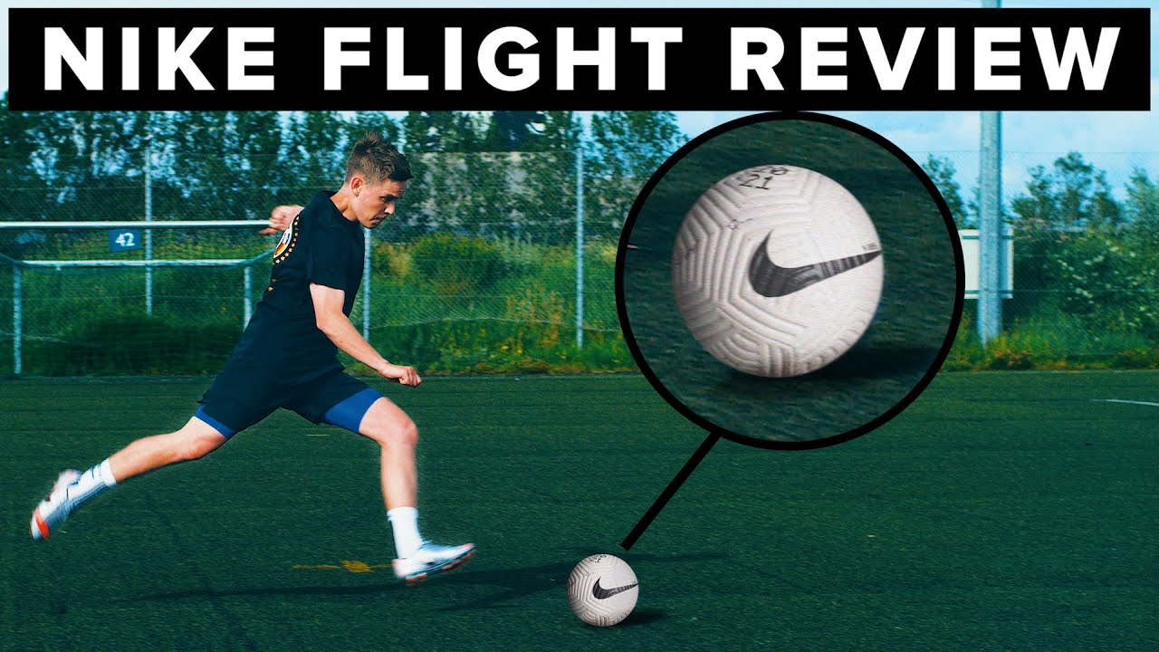 Nike Flight Free Kick Test Review Best Football In 2020 Youtube