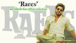 raees world wide box office collection