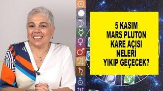 5 Kasım Mars Pluton Kare Açısı Neleri Yıkıp Geçecek? #marspluto  #burçyorumları