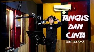 Lagu Nostalgia - TANGIS DAN CINTA - Eddy Silitonga. COVER by Lonny