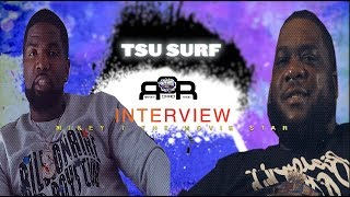 TSU SURF Breaks His Silence On AR-AB