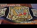 WWE SPINNER TITLE BELT - JOHN CENA NAME PLATE REVEAL!