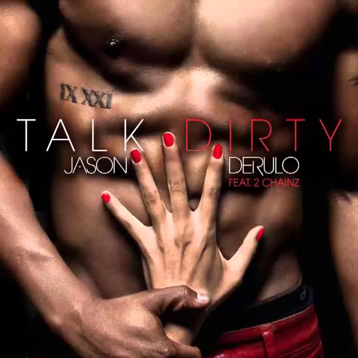 Download Jason Derulo feat. 2 Chainz - Talk Dirty HD