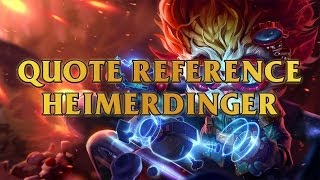 Heimerdinger Quote Reference The Answer To The Ultimate Question Of Life The Universe And Everything