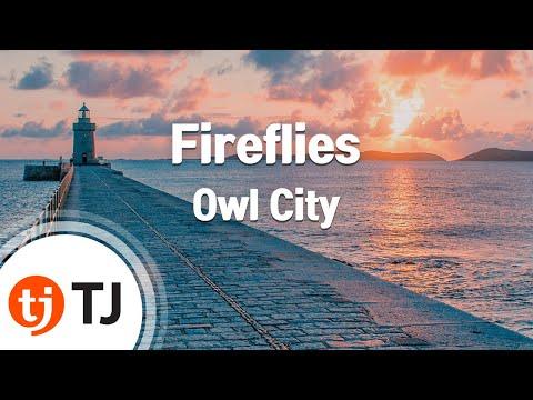 TJ노래방 Fireflies  Owl City Fireflies  Owl City  TJ Karaoke