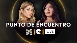 ¡Golden Globe Awards® 2021! | Punto de Encuentro TNT en VIVO