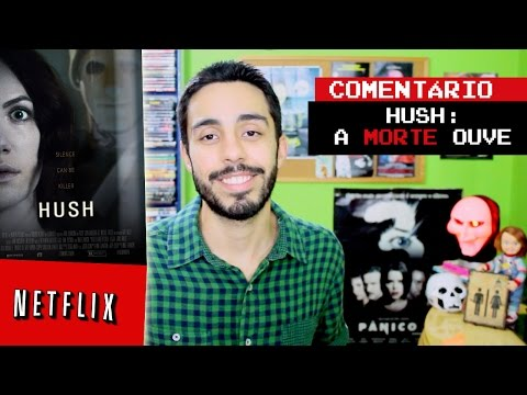 Trailer do filme Hush: A Morte Ouve