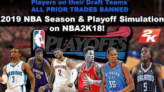 What if the NBA had NO TRADES - 2019 NBA Season & Playoffs Sim on NBA2K18! (CRAZY RESULT)