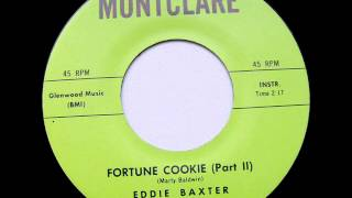 Eddie Baxter   Fortune Cookie  Part Ii )