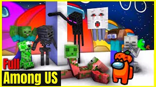 [ Lớp Học Quái Vật ] Kẻ Giả Mạo Cuối Cùng Lộ Mặt Among Us #Full | Minecraft Animation