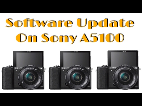 Firmware Update for Sony A5100 - YouTube