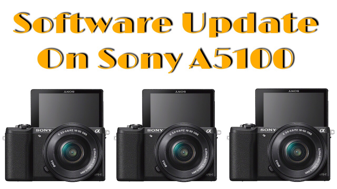 Firmware Update for Sony A5100
