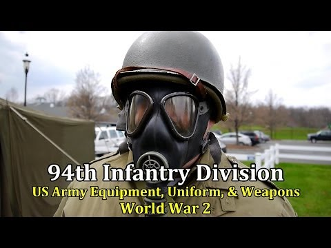 94th Infantry Division, US Army Equipment, Uniform And Weapons || World War 2