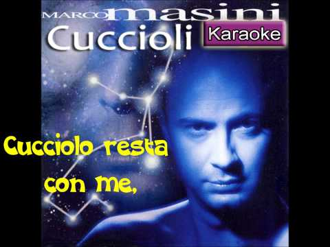 Cuccioli (KARAOKE) - Marco Masini