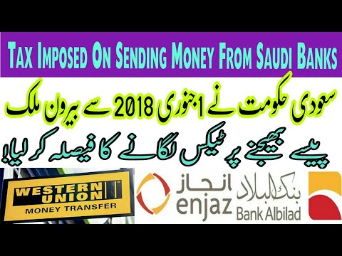 New Tax imposed on Transfering Money from Saudi Banks to Foreign Countries.