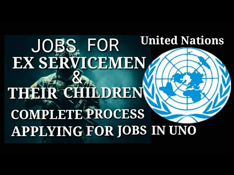 How To Apply For United Nations Jobs# Exarmy Jobs# Jobs For Ex Servicemen# United Nations Jobs#