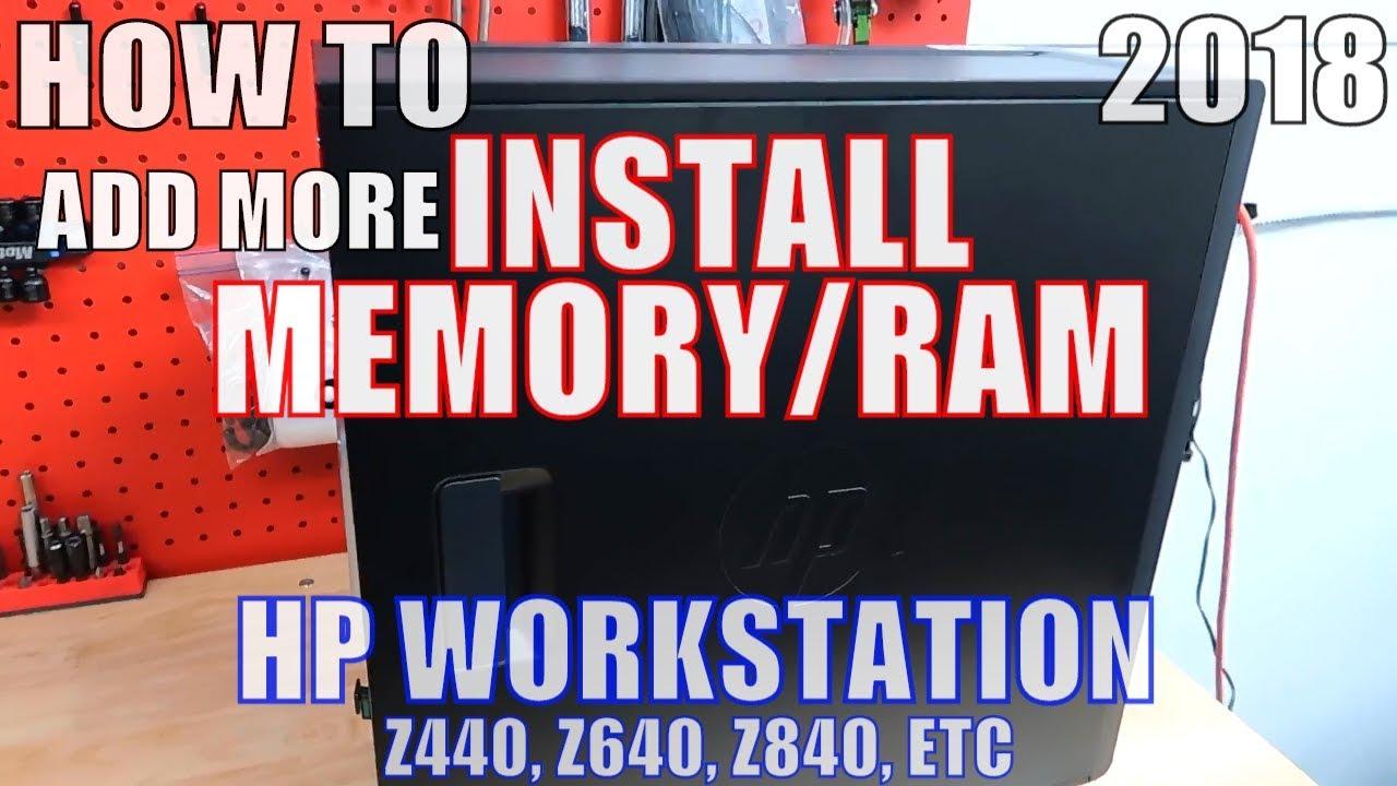 How To INSTALL MEMORY RAM HP WORKSTATION Z440 Z640 Z840 Upgrade RAM ADDING  MEMORY To PC INSTALLATION
