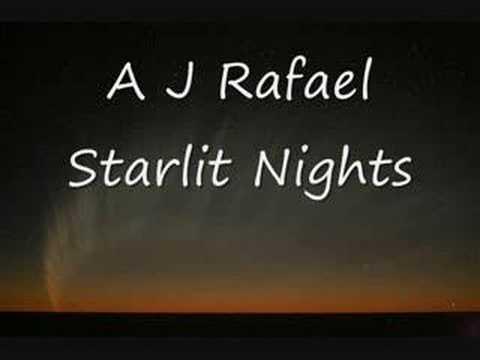 AJ Rafael - Starlit Nights