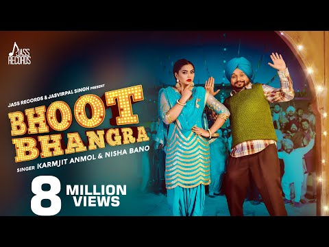 Bhoot Bhangra | ( Full HD) | Karamjit Anmol & Nisha Bano  | New Punjabi Songs 2019