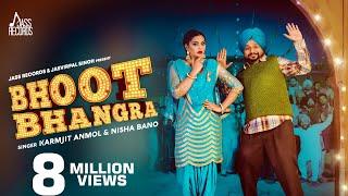 Bhoot Bhangra | ( Full HD) | Karamjit Anmol & Nisha Bano  | New Punjabi Songs 2019