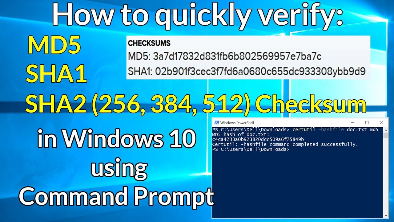 How to quickly verify MD5, SHA1 and SHA2 (256, 384, 512) Checksum in  Windows using Command Prompt