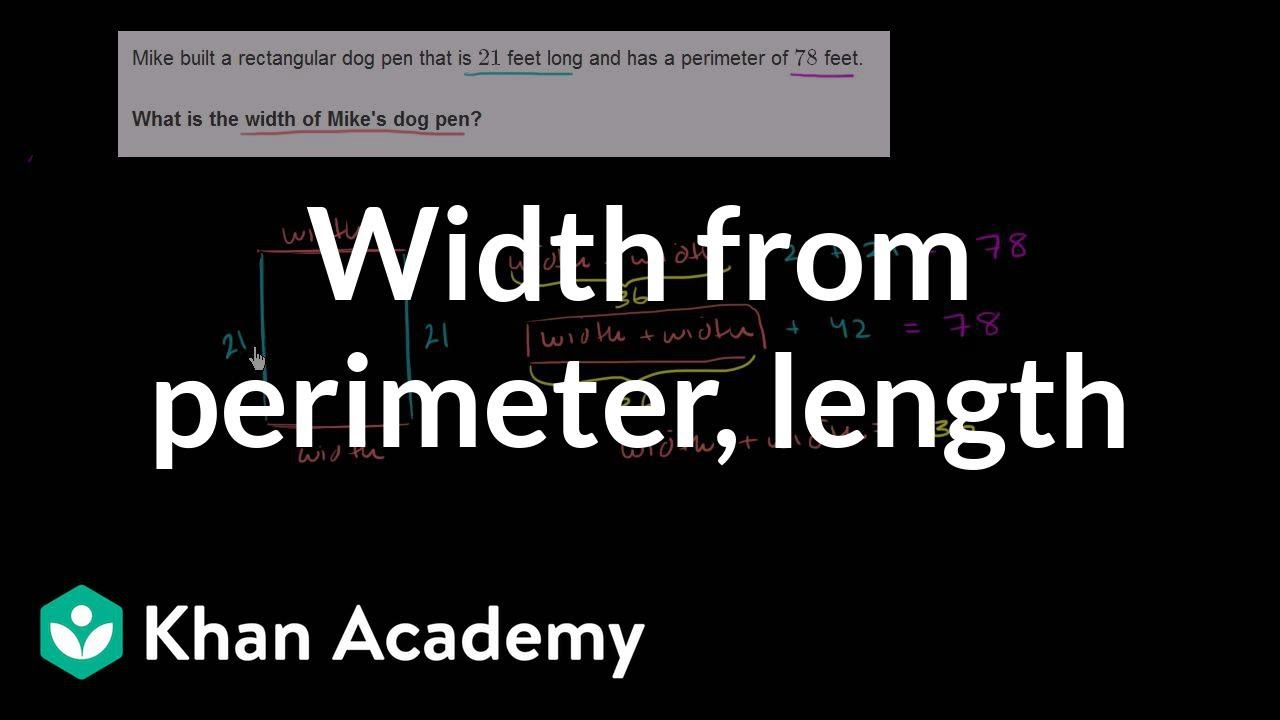 Finding width from perimeter and length measurement pre finding width from perimeter and length measurement pre algebra khan academy youtube ccuart Choice Image