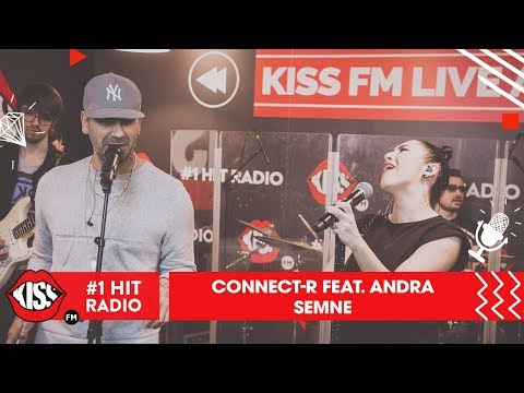 Connect-R feat. Andra - Semne (Live @ Kiss FM)