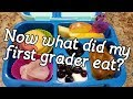 Sixth week of school lunches... First Grade Lunches