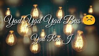 vuclip Yad Yad Yad Bas Bewafa BEST WHATSAPP STATUS By Crazystatus World