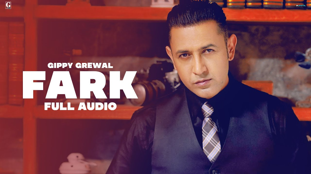 Farak : Gippy Grewal (Official Song) Aman Hayer | New Punjabi Songs | Geet MP3