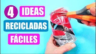 4 IDEAS DIY RECICLADAS FÁCILES