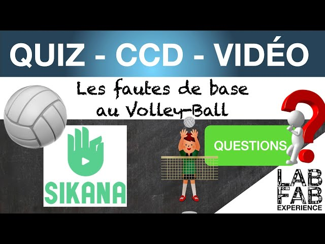 Quiz - CCD - Volley ball - Les fautes de base - Questions